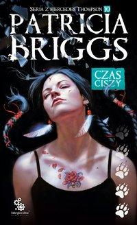 Czas ciszy - Patricia Briggs - ebook