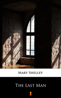 The Last Man - Mary Shelley - ebook