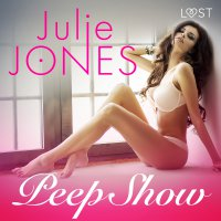 Peep Show - Julie Jones - audiobook