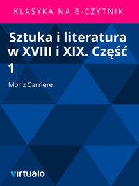 Sztuka i literatura w XVIII i XIX. Część 1