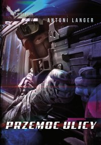 Przemoc ulicy - Antoni Langer - ebook