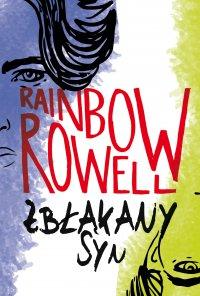 Zbłąkany syn - Rainbow Rowell - ebook
