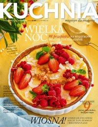 Kuchnia. Magazyn dla smakoszy 1/2020 Wielkanoc. Wydanie Specjalne - Opracowanie zbiorowe - eprasa