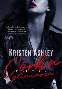 Córka gliniarza. Tom 1 - Kristen Ashley - ebook