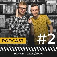 #2 Marcowe premiery okiem wydawców | Magazyn z książkami | podcast - Maciej Januchowski - audiobook