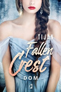 Dom. Fallen Crest. Tom 6 - Tijan - ebook