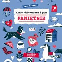 Konie, dziewczyna i pies. Pamiętnik - Jacek Podsiadło - audiobook