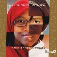 Dziesięć stron świata - Anna Onichimowska - audiobook