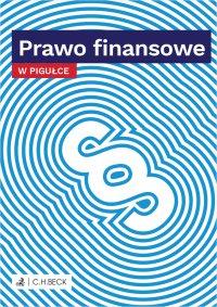 Prawo finansowe w pigułce - Wioletta Żelazowska - ebook