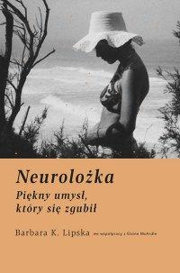 Neurolożka. Piękny umysł, który się zgubił - Elaine McArdle - ebook