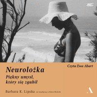 Neurolożka. Piękny umysł, który się zgubił - Elaine McArdle - audiobook
