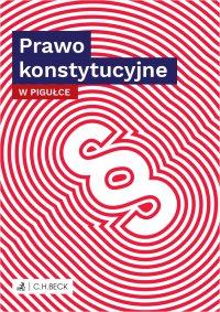 Prawo konstytucyjne w pigułce - Wioletta Żelazowska - ebook