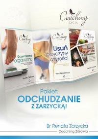 Pakiet 3 w 1: Odchudzanie z Zarzycką! Przyczyny otyłości, oczyszczanie organizmu i dieta zgodna z grupą krwi. - mgr Renata Zarzycka - audiobook