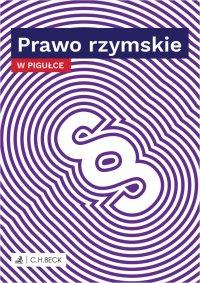 Prawo rzymskie w pigułce - Wioletta Żelazowska - ebook