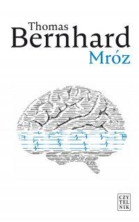 Mróz - Thomas Bernhard - ebook