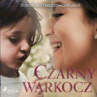 Czarny warkocz - Stanisława Fleszarowa-Muskat - audiobook