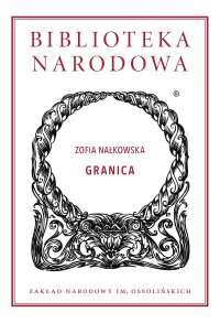 Granica - Zofia Nałkowska - ebook