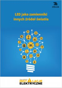 LED jako zamienniki innych źródeł światła - Janusz Strzyżewski - ebook