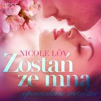 Zostań ze mną - Nicole Löv - audiobook