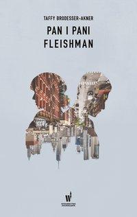 Pan i pani Fleishman - Taffy Brodesser-Akner - ebook