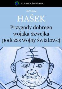 Przygody dobrego wojaka Szwejka - Jaroslav Hašek - ebook