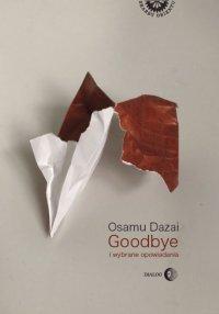 Goodbye i wybrane opowiadania - Osamu Dazai - ebook