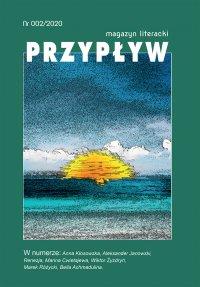 Przypływ. Magazyn literacki, nr 002/2020 - Aleksander Janowski - eprasa