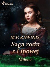Saga rodu z Lipowej 34: Milena - Marian Piotr Rawinis - ebook