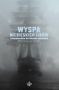 Wyspa niebieskich lisów - Stephen R. Bown - ebook