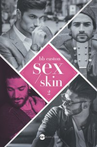 Sex/Skin - BB Easton - ebook