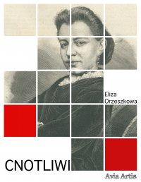Cnotliwi - Eliza Orzeszkowa - ebook