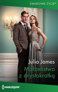 Małżeństwo z arystokratką - Julia James - ebook