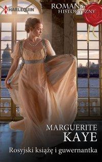 Rosyjski książę i guwernantka - Marguerite Kaye - ebook