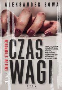 Czas Wagi - Aleksander Sowa - ebook