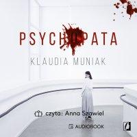 Psychopata - Klaudia Muniak - audiobook
