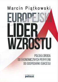 Europejski lider wzrostu - Marcin Piątkowski - ebook