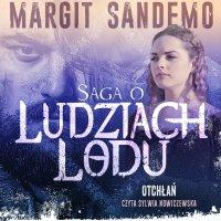 Saga o Ludziach Lodu. Otchłań. Tom III - Margit Sandemo - audiobook