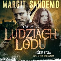 Saga o Ludziach Lodu. Córka hycla. Tom VIII - Margit Sandemo - audiobook
