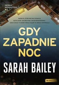 Gdy zapadnie noc - Sarah Bailey - ebook