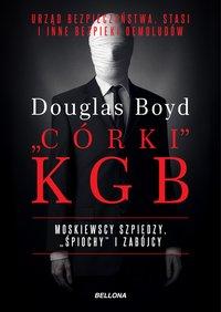 Córki KGB - Douglas Boyd - ebook