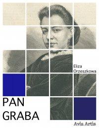 Pan Graba - Eliza Orzeszkowa - ebook