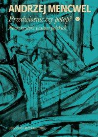 Przedwiośnie czy potop (2) - Andrzej Mencwel - ebook