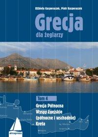 Grecja dla żeglarzy. Tom 4 - Elżbieta Kasperaszek - ebook