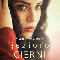 Jezioro Cierni - Magdalena Zimniak - audiobook