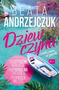 Dziewczyna znaleziona w parku - Beata Andrzejczuk - audiobook