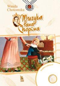 Muzyka Pana Chopina - Wanda Chotomska - ebook
