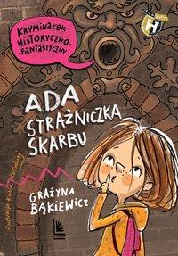 Ada strażniczka skarbu - Grażyna Bąkiewicz - ebook