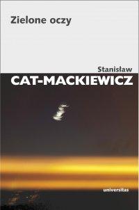Zielone oczy - Stanisław Cat-Mackiewicz - ebook