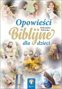 Opowieści Biblijne dla dzieci - Aleksandra Polewska - audiobook
