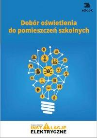 Dobór oświetlenia do pomieszczeń szkolnych - Janusz Strzyżewski - ebook
